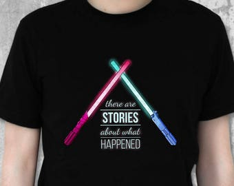 There Are Stories | Star Wars T Shirt | The Force Awakens | Star Wars Quotes | Star Wars Fan | Luke Skywalker | Sci-Fi Shirt Rey Star Wars