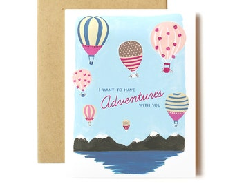 I Want To Have Adventures With You - Romantic Card