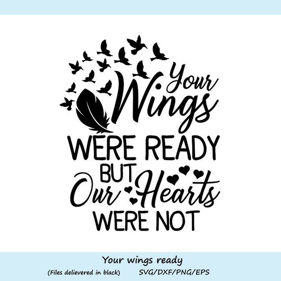Your Wings Were Ready But My Heart Was Not Svg Heaven Svg