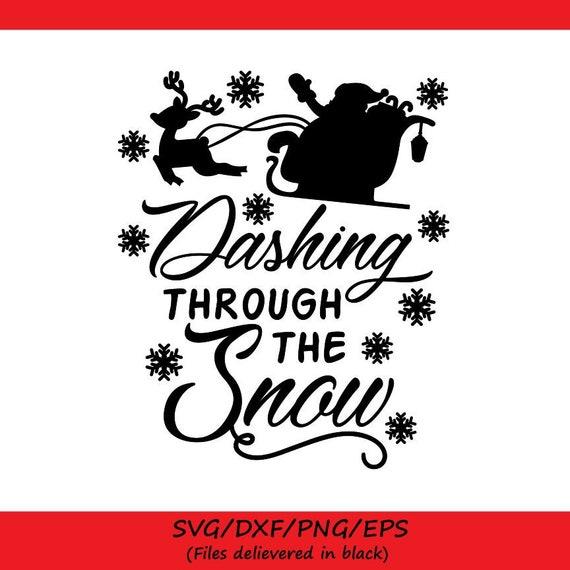 Dashing Through The Snow Svg Christmas Svg Snowflakes Svg Etsy