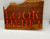 Sign, Handmade sign, Antique Store homemade sign, look here, cherry wood