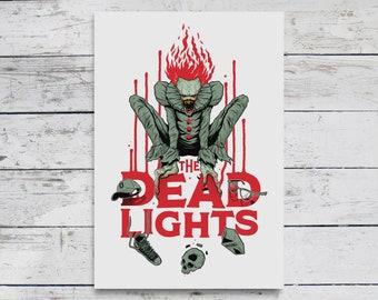 The Dead Lights Print