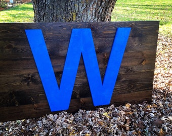 Cubs W Wooden win sign 3'x5'
