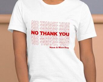 No Thank You Shirt - Men's & Women's T-shirt - Anti-Social Tshirt - No Thank You T-shirt - Antisocial Shirt