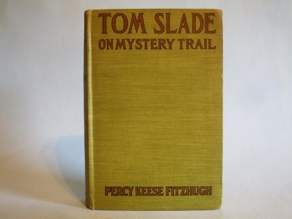 Tom Slade On The Mystery Trail By Percy Keese Fitzhugh 1921 Etsy
