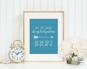 Home Coordinates Print | May Your Journey Always Lead You Home | Home Address Print | Housewarming Gift | Latitude Longitude Print | GPS