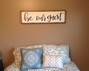 Framed 'be our guest' sign // 8x30 // 10x38 // spare bedroom //