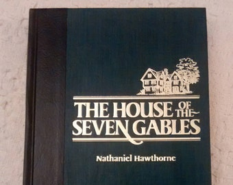 The House of Seven Gables by Nathaniel Hawthorne, Readers Digest Books, Nathaniel Hawthorne Book, Vintage Book
