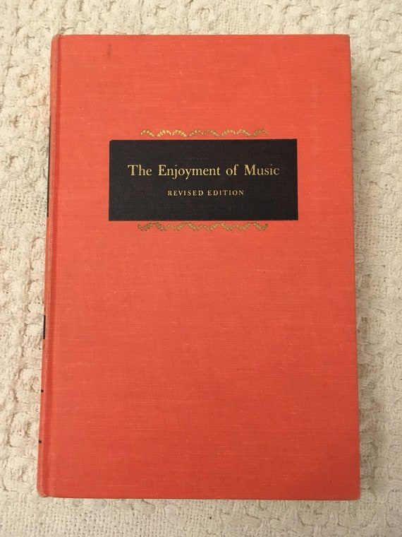 The Enjoyment Of Music An Introduction To Perceptive Listening By Joseph Machlis 1963 Hardcover Music Appreciation Book