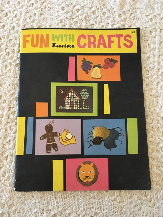 Fun With Crafts Fun Crafts For Kids Craft Ideas For Kids Diy Crafts For Kids Vintage Craft Books Fun Crafts To Do With Kids