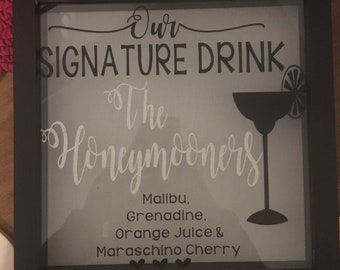Wedding Signature Drink Sign - Custom - Shadow Box - Perfect for free standing on table or bar