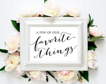 A Few of Our Favorite Things, Favor Table Sign, Wedding Table Decor, Wedding Table Signs, Table Decorations Wedding, Wedding Signs Printable