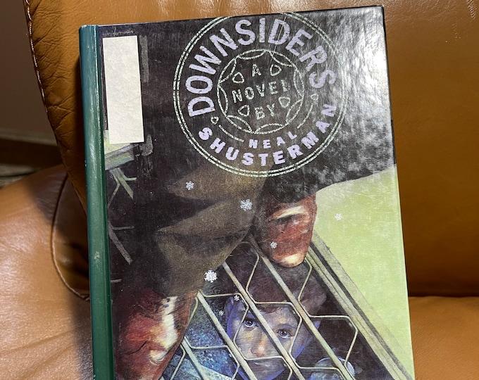 Downsiders Book, vintage literary novel,  Neal Shusterman
