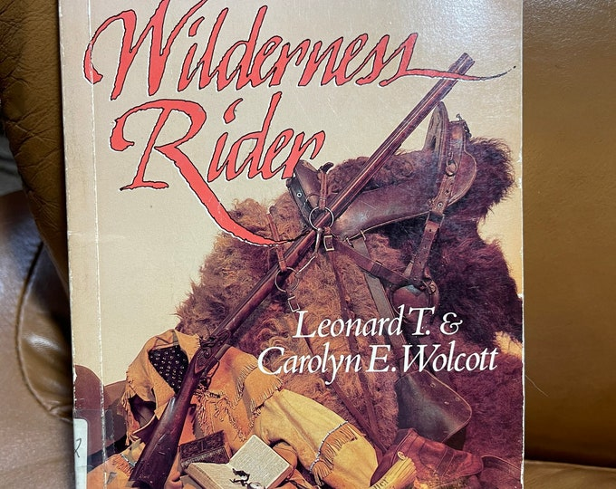 Wilderness Rider Book, The Story of Noah Fidlar, Young Adult Novel