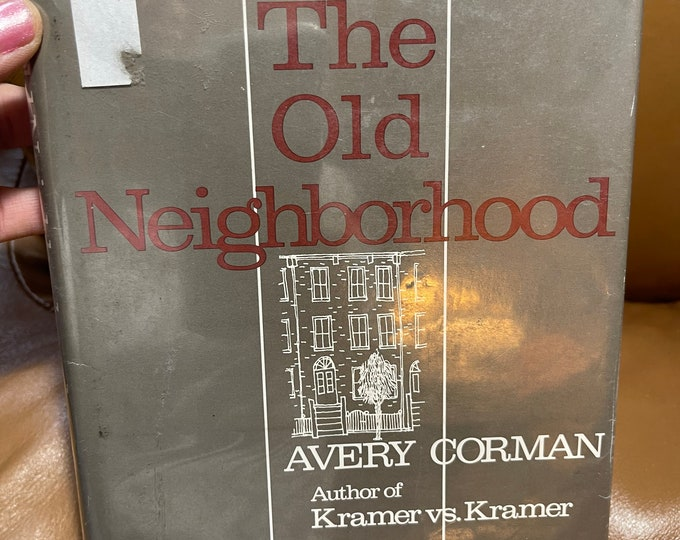 The Old Neighborhood by Avery Corman Book, 1980 Hardcover Novel