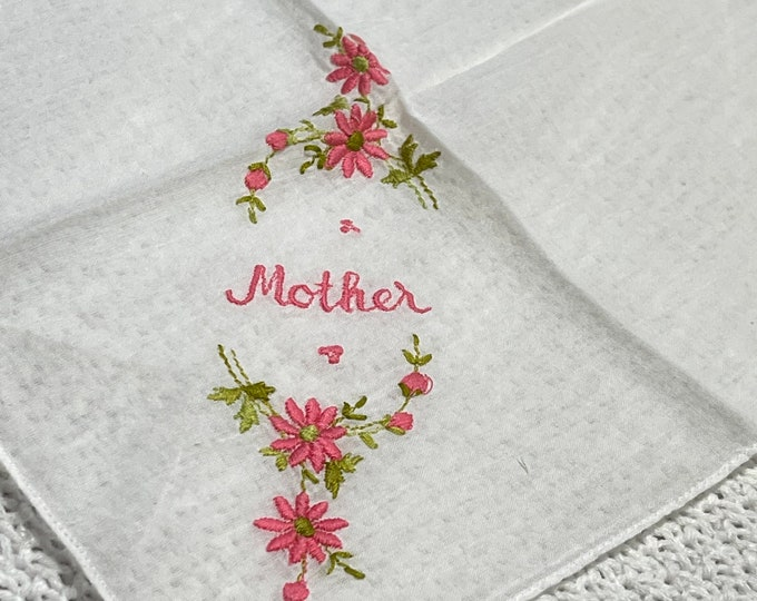 Embroidered Mother Handkerchief, Mother's Day Gift, mid century hanky