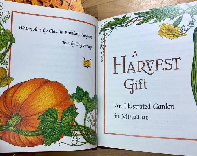 A Harvest Gift Book, Illustrated Garden in Miniature by Peg Streep Hardback