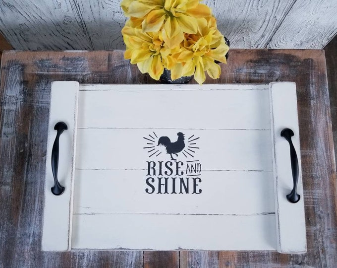 Featured listing image: Rise and shine |  Rustic Tray | 12x18 | farmhouse decor | rustic decor | kitchen decor | tray | wood tray | bed tray  | wedding gift | nanny