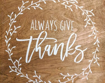 Always Give Thanks | wood signs | thankful | Thanksgiving | grateful | wreath | stained wood | farmhouse | rustic | cottage |