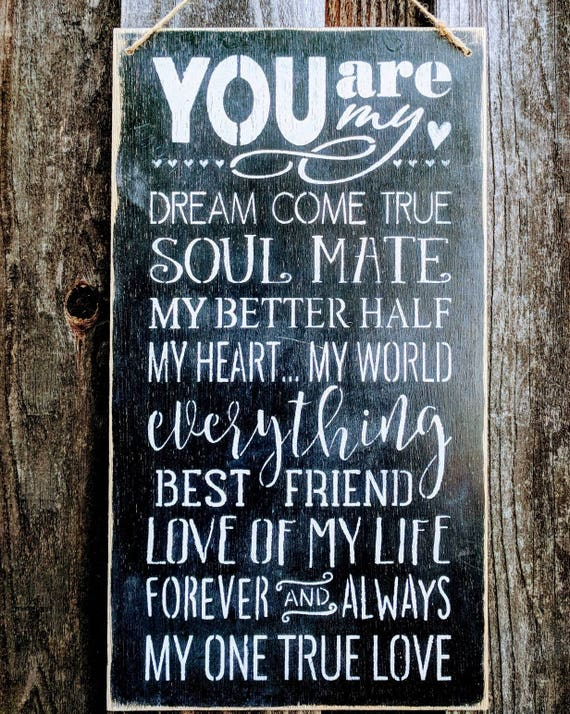 You Are My Soulmate Dream Come True Soulmate Better Half Etsy