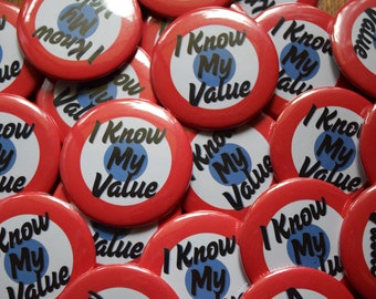 "Agent Carter inspired 2.5"" button - I Know My Value - Limited Edition"