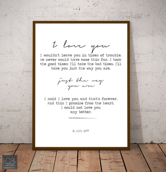 I Love You JUST the WAY YOU are | Billy Joel | Song Lyrics wall art | Billy  Joel lyrics | Wall Art | Billy Joel poster | Music wall hanging