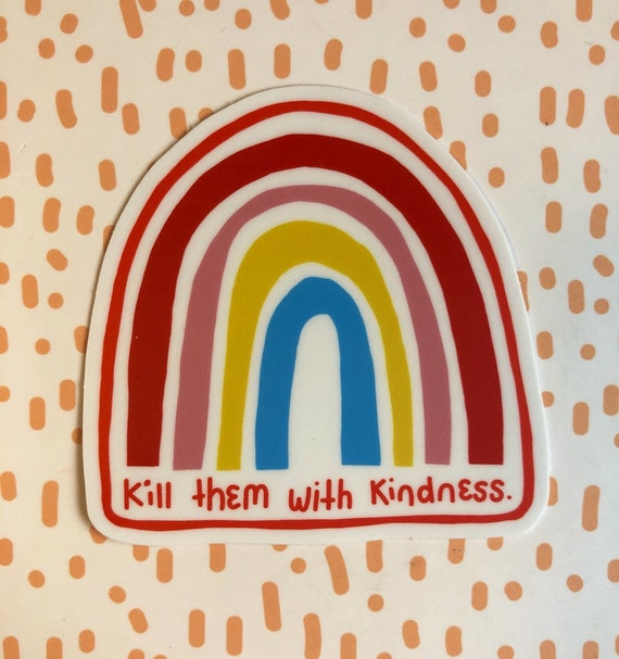 Vinyl Sticker Kindness