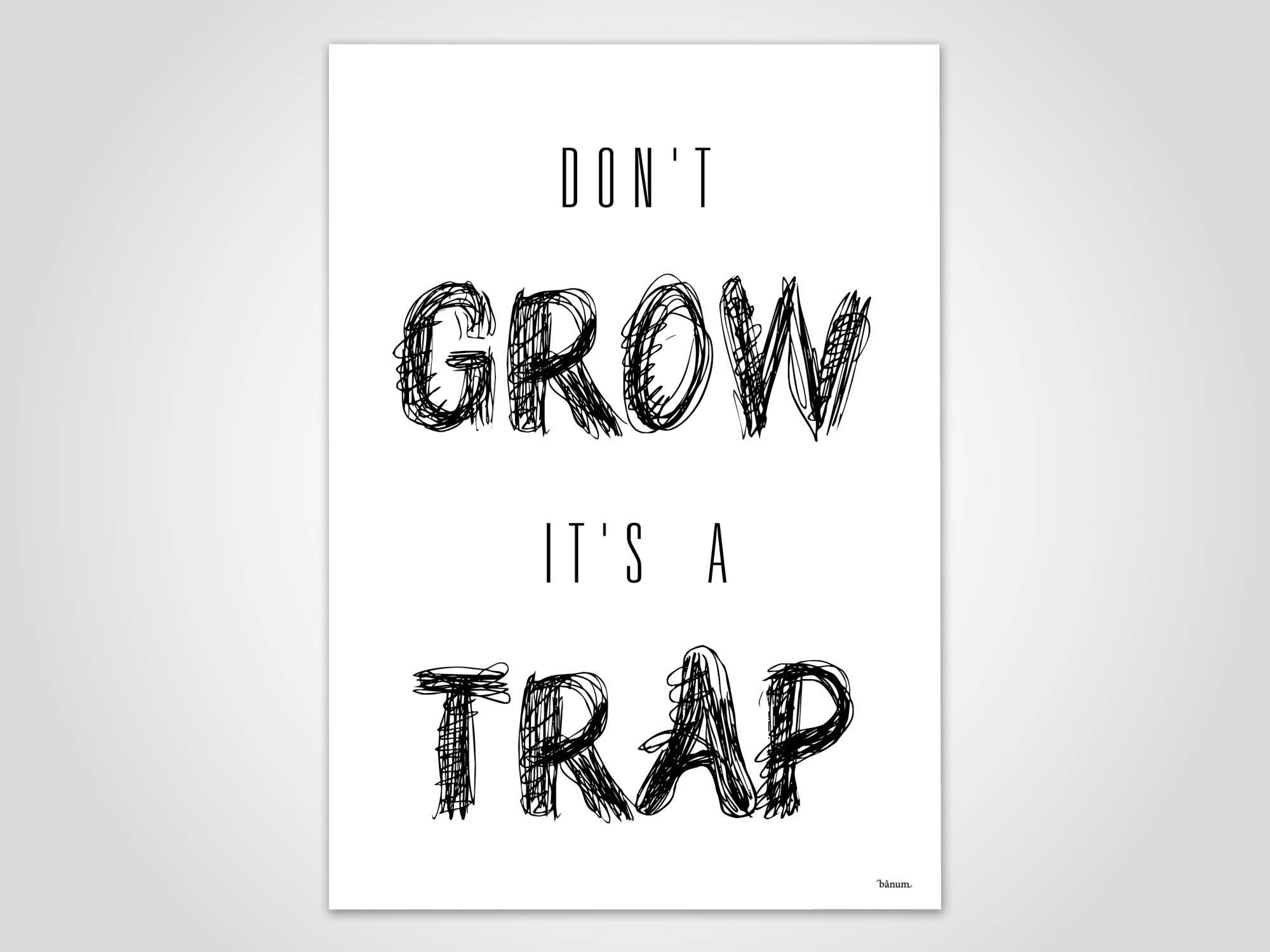 Kunstdruck Poster / Don\'t grow it\'s a trap Art Print | Etsy