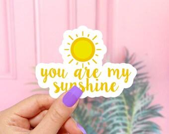 You Are My Sunshine Sticker -  Vinyl Stickers, Cute Stickers, Home Decor, Vinyl Decal, Funny Stickers