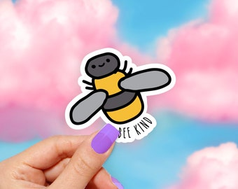 Bee Kind -  Vinyl Stickers, Cute Stickers, Vinyl Decal, Funny Stickers, Colorful Stickers, Laptop Sticker