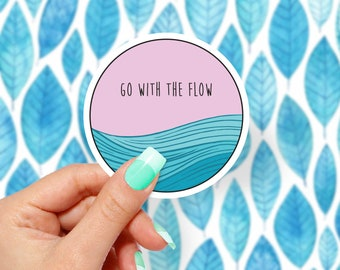 Go With The Flow, Vinyl Stickers, Cute Stickers, Funny Stickers