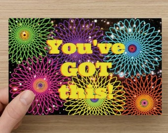 You've Got This! Greeting Card~positivity greeting card, self-esteem quote, direct sellers team, encourage, girl power, sisterhood