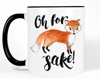 Funny Fox Mug, Cute Gift for Her, Funny Coworker Gift, Funny Coffee Mug, Funny Gift for Friend, Mothers Day Gift for Mom