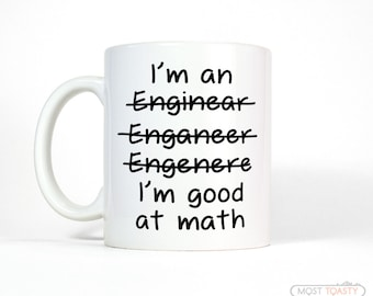Engineer Mug - Men's Gift for Him -  Funny Gifts for Men and Women - Funny Coffee Mug - College Student Gift - Engineer Gifts