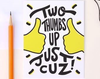Encouragement card, Congratulations, Thumbs up cards, Two thumbs up, BFF Card, Unique greeting, A2 greeting card