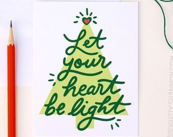 holiday christmas tree card cute holiday card nice christmas card christmas card 2017 let your heart be light a2 greeting card