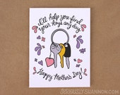 """Funny Mother's Day card, """"I'll help you find your keys"""" A2 Mothers Day card"""