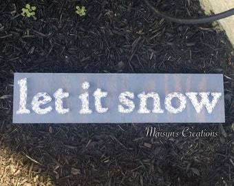 Let It Snow String Art Sign | MADE TO ORDER