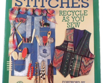 Second Stitches Recycle As You Sew by Susan D. Parker 1993 Paperback Book 11 inches x 8 inches