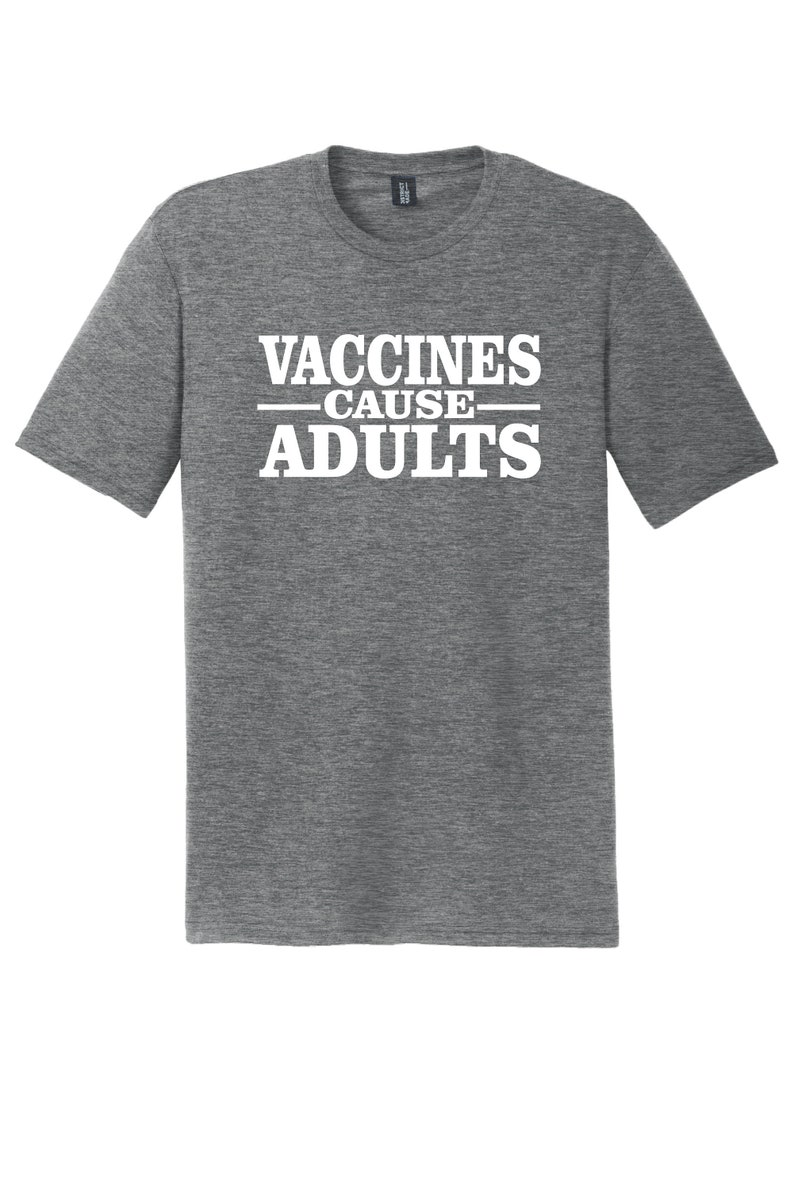 3f4e103e5 Vaccines Cause Adults T-Shirt Available In Grey Black