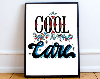 It's Cool To Care (Colour)