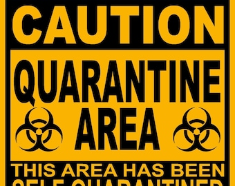 Fabulous image pertaining to quarantine signs printable