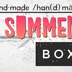 hand·made /han(d)ˈmād/ Seasonal Box, Summer Box, Wild Goat Design