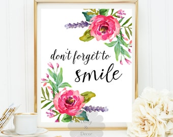 don't forget to smile floral art nursery home decor print quote print typographic print typography office decor smile quote inspirational