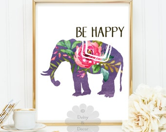 BE HAPPY printable wall art nursery playroom print home decor elephant watercolor floral wall art print inspirational baby room art quote