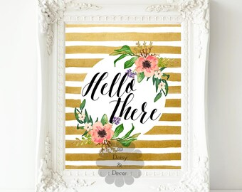 Hello there printable quote typography art print quote poster calligraphy art wall decor stripes art poster hello quote greeting art decor