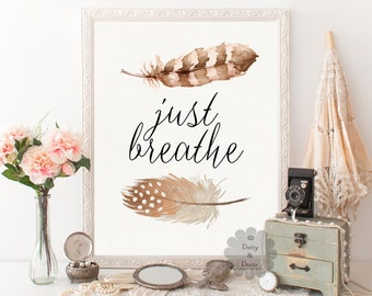 Just breathe quote printable wall decor typography poster calligraphy feather print home decor art quote poster quote decor art print wall