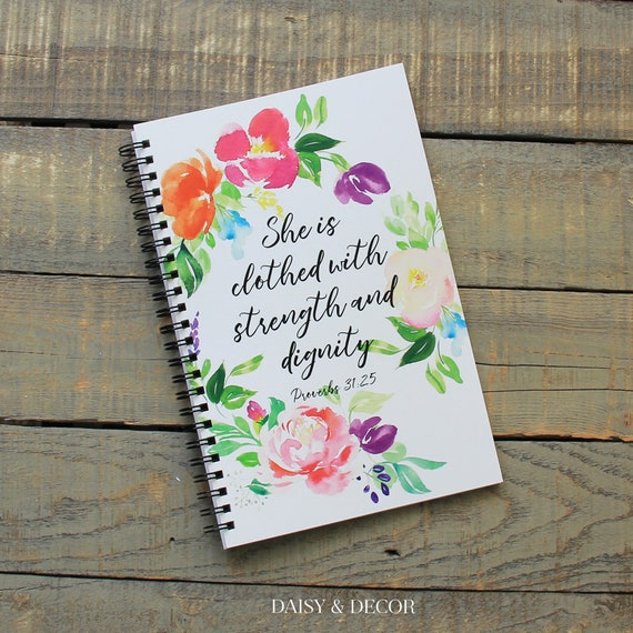Bible Study Journal, She is clothed with Strength and Dignity, Bible  Reading Journal, Daily Devotional, Prayer Journal, Proverbs 31:25,