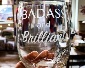 Badass and Brilliant