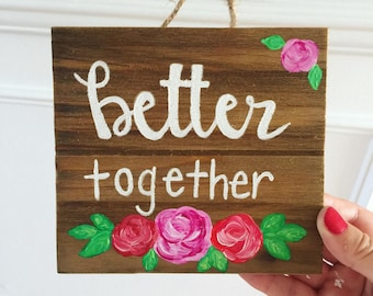 Better Together. Acrylic art on pallet wood.